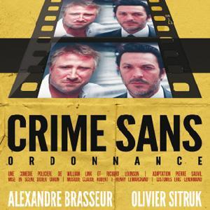 crime sans ordonnance